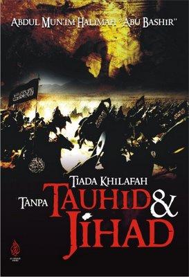 tiada khilafah tanpa tauhid dan jihad