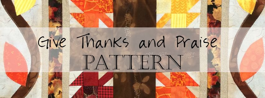 Faith and Fabric Catholic Thanksgiving Quilt Pattern