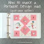 Faith and Fabric - How to Make a Portable Design Wall Quilt Block Binder square2