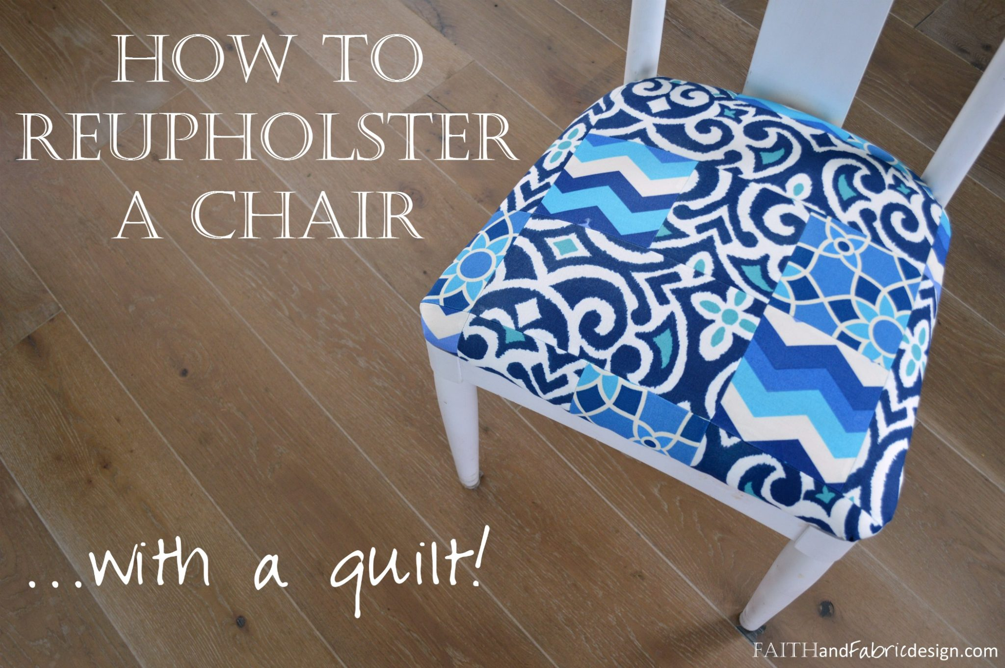 How To Reupholster A Chair With A Quilt