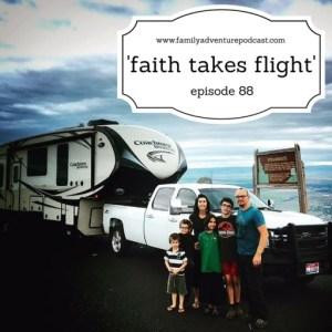 faithtakesflightfamilyadventurepodcast