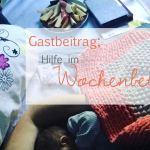 Gastbeitrag: Hilfe im Wochenbett
