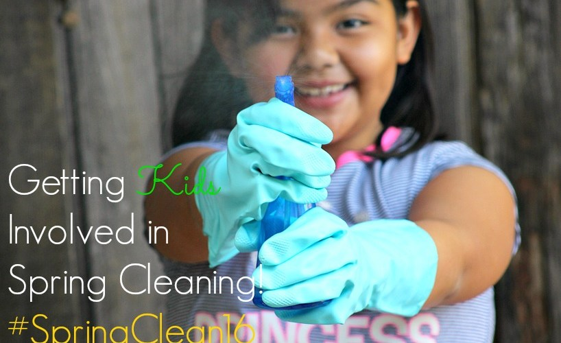 Getting Kids Involved in Spring Cleaning! #SpringClean16
