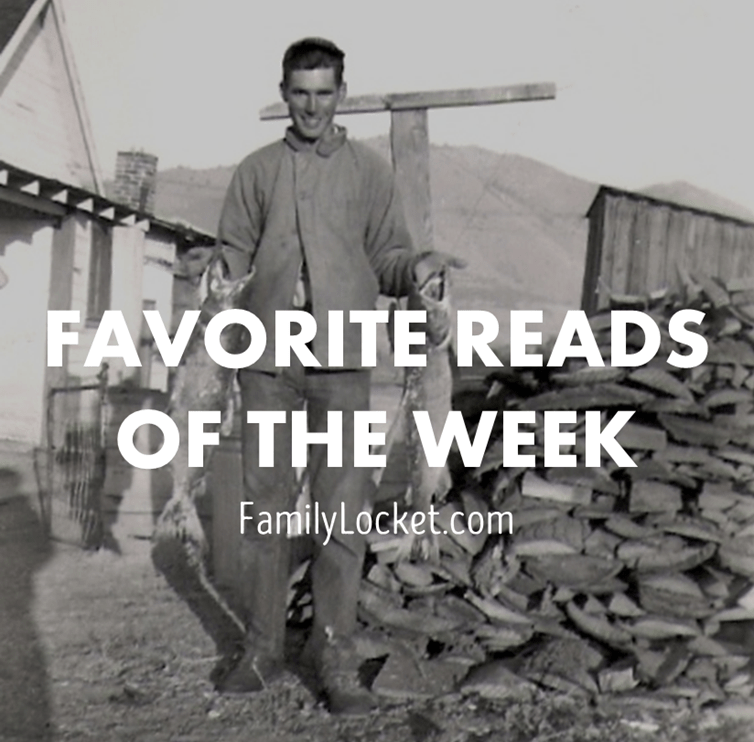 Favorite Reads of the Week: 26 Aug 2016 – Unindexed records at FamilySearch, Researching in Chile, Clues in Family Letters