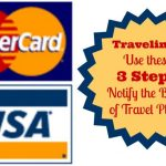Notify the bank of travel plans