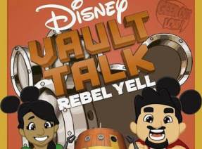 Disney Vault Talk: Rebel Yell