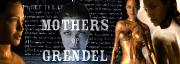 mothers of grendel (MOG)