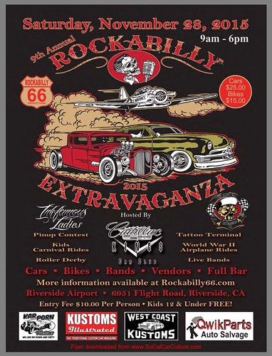 """RIVERSIDE CA USA - """"Rockabilly Extravaganza """" Nov 28 Saturday 9am to 6pm - free  to kids  and $10 per adult  - cars bikes bands vendors full bar - tattoo terminal, kids carnival rides,  pin up contest, war wold 2 planes, roller derby • <a style=""""font-size:0.8em;"""" href=""""http://www.flickr.com/photos/134158884@N03/23301008415/"""" target=""""_blank"""">View on Flickr</a>"""