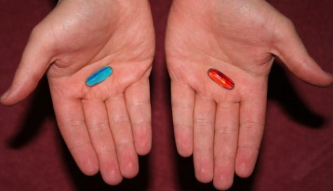 Blue pill or the red pill