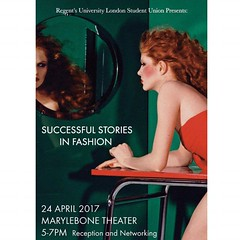 Come MONDAY 24th of April from 5 to 7 pm @ the MARYLEBONE THEATER to listen to some amazing speakers who will share with you their SUCCESSFUL STORIES in FASHION. 💍💅👗👠