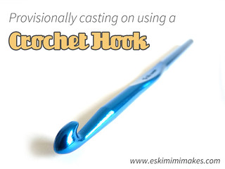 Provisionally Cast On Using A Crochet Hook