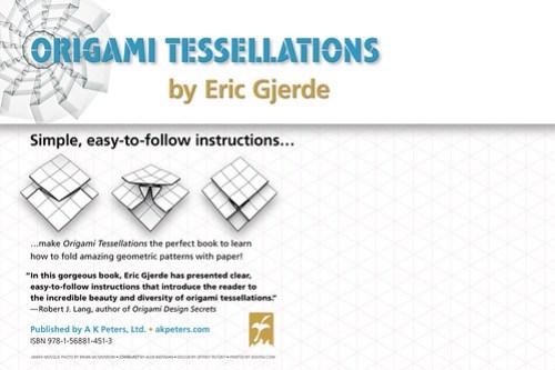 Origami Tessellations: Fantastic Paper Geometry