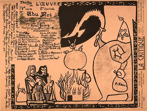 an analysis of the play ubu the king by alfred jarry Alfred jarry (september 8, 1873 – november 1, 1907) was a french dramatist,   best known for his play ubu roi (1896), which is often cited as a  fun at their  well-meaning, obese and incompetent physics teacher, a man.