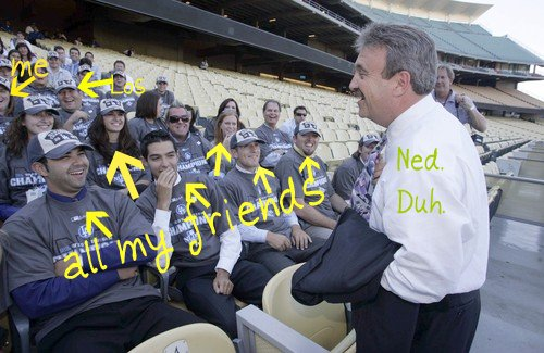 """Ned is all, """"blah blah blah"""" and we're all, """"ha ha ha!"""""""