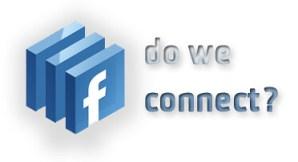 facebook (do we) connect?