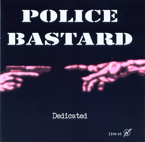Police Bastard - Dedicated (Front Cover)