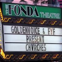 Showcase: CHVRCHES & Still Corners @ The Fonda Theatre (05/31/13)