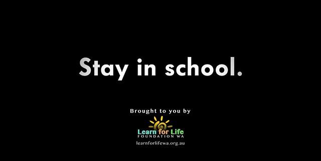 STAY IN SCHOOL 6