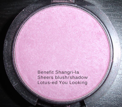 Benefit Shangri la Sheers I lotused you looking
