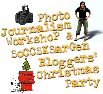 "5""THE POSTER FOR THE PHOTO-JOURNALISM WORKSHOP FOR BLOGGERS AND SOX BLOGGERS XMAS EB"""