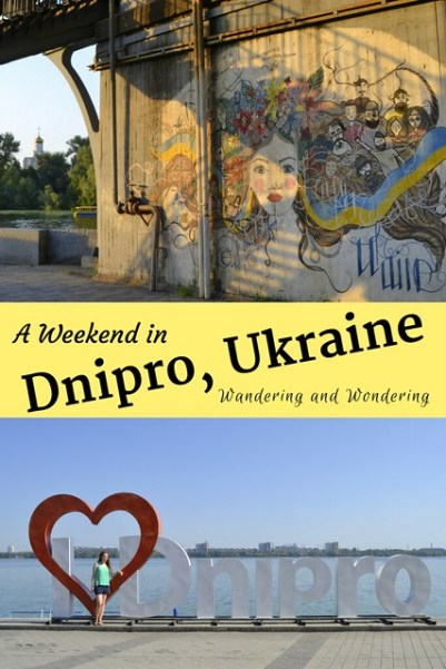 A Weekend in Dnipro Ukraine: What to see, where to stay, and what to eat and drink