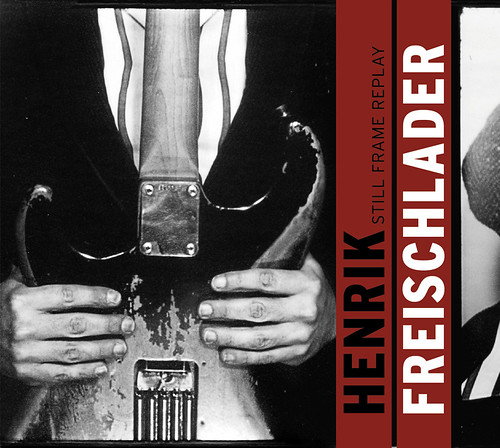 Henrik Freischlader - Still Frame Replay (Album cover)