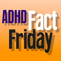 adhd fact friday
