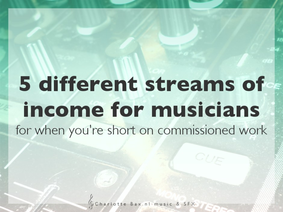 5 different streams of income for musicians for when you're short on commissioned work • CharlotteBax.nl