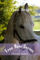 Free Rein Book Covers: Free Reign #3