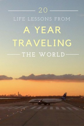 20 Life Lessons from a Year Traveling the World