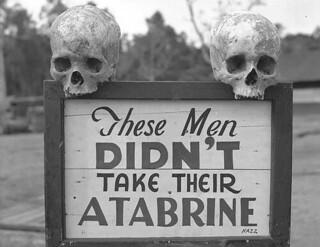 These Men Didn't Take Their Atabrine