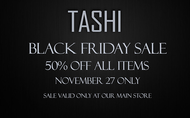 Black Friday Sale @ TASHI