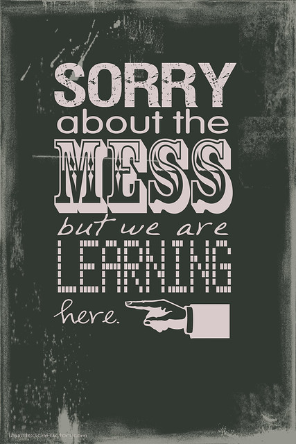Classroom Sign: The Mess