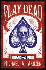 Play Dead (2013) - Paperback Cover Art by Nathan Rosen