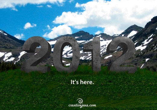 2012 - It's here.