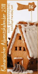 Kulinarischer Adventskalender 2011 - Türchen 16