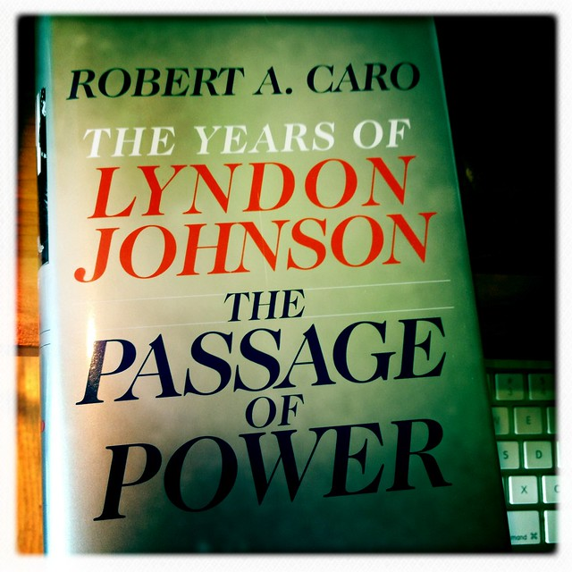 Robert Caro's LBJ: The Passage of Power