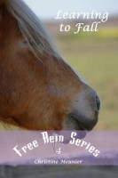 Free Rein Book Covers: Learning to Fall #4