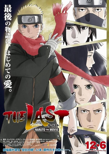 The Last: Naruto the Movie. La Última Película de Naruto