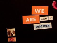 'Bizarrer' Together