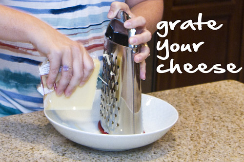 grate your cheese