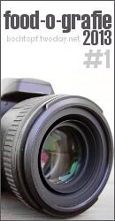 food-o-grafie 2013 - #1 Kamera Ausrüstung (Einsendeschluss 28.02.2013)