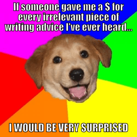 Advice Dog on Writing #1