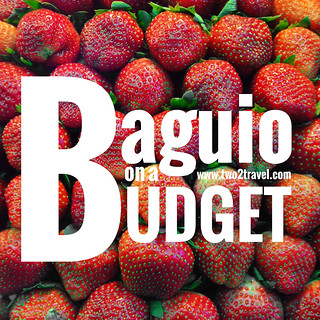 Two2Travel | Baguio on a budget