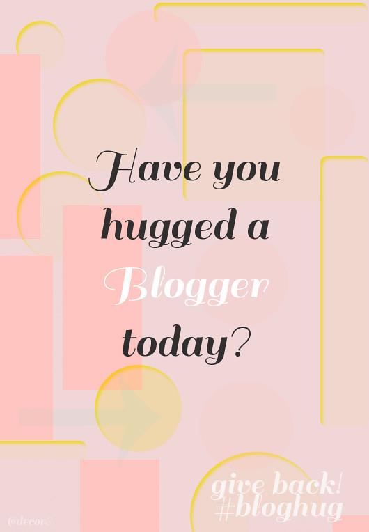 #bloghug - Show Your Love!
