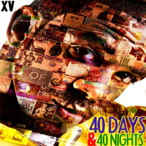 XV_40_Days_40_Nights_cover