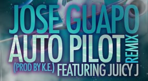 Jose Guapo – Autopilot (Remix) Ft Juicy J