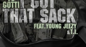 Yo Gotti – I Got That Sack (Remix) (Ft. T.I. & Young Jeezy)