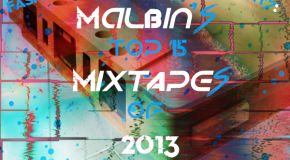 malbin's Top 15 Mixtapes of 2013