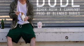 Asher Roth – Dude (Ft. Curren$y) [Prod. Blended Babies]